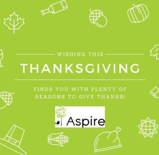 Happy Thanksgiving from Aspire to you and your families! 🧡🦃🍁🧡 We are thankful for YOU!